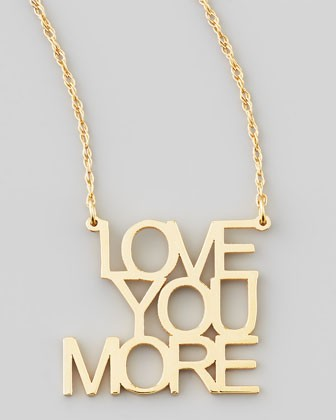 Love You More Pendant Necklace