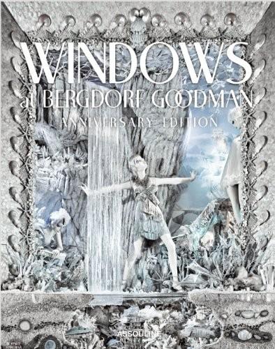 Windows at Bergdorf Goodman Anniversary Edition