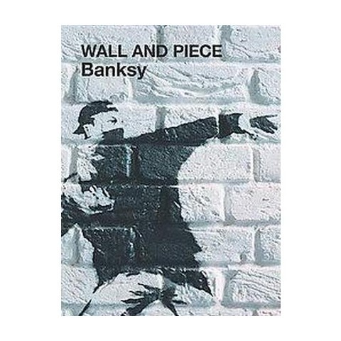 Banksy Wall and Piece (New) (Paperback)