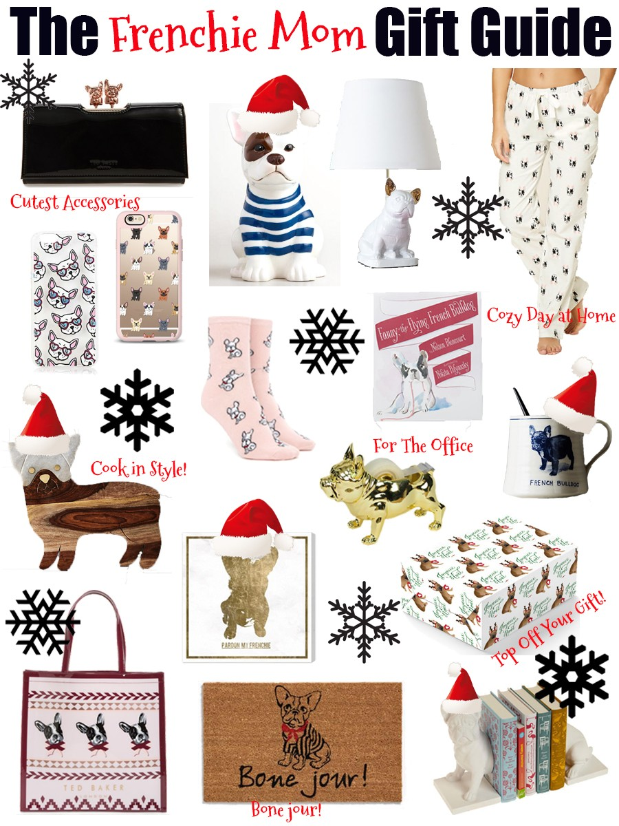 Gift Guide For The Frenchie Mom Daily With Bailey