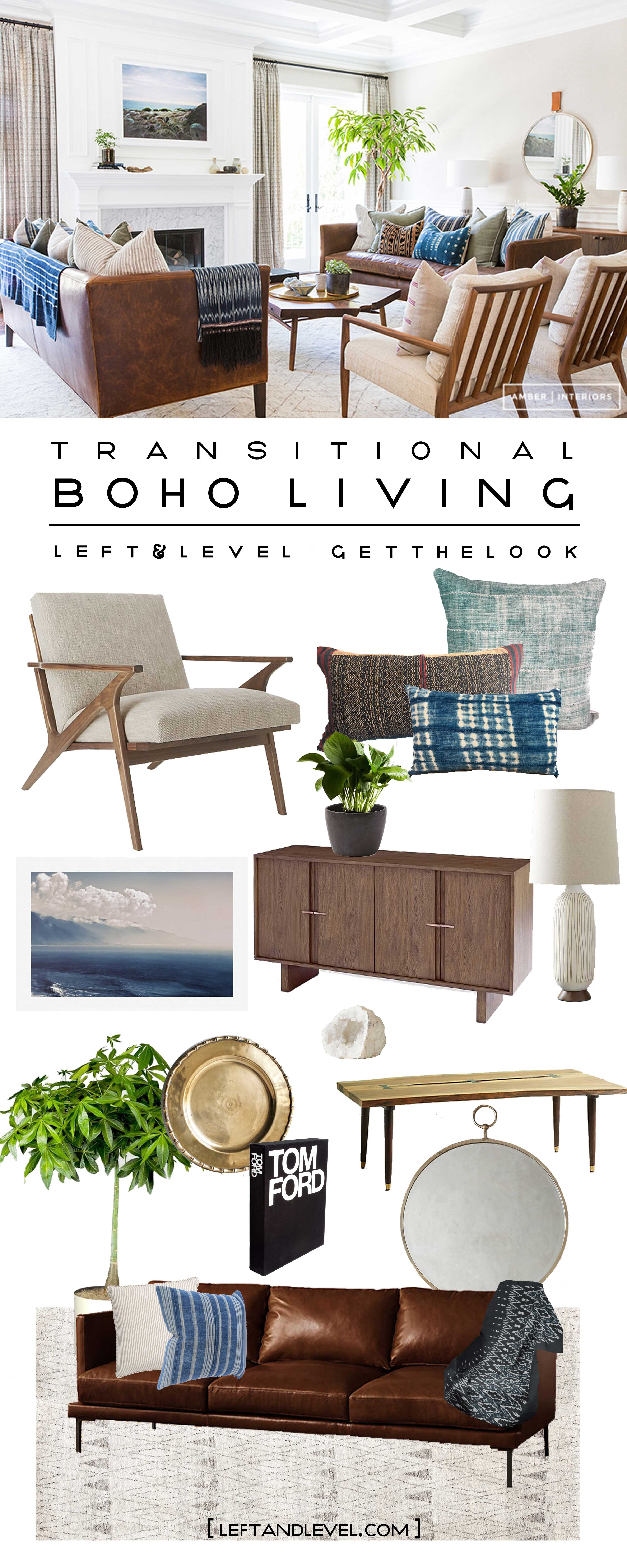 Transitional Boho Living | Get the Look - Left & Level