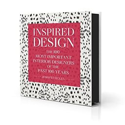 Inspired Design: The 100 Most Important Designers of the Past 100 Years | Amazon (US)