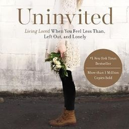 Uninvited: Living Loved When You Feel Less Than, Left Out, and Lonely | Amazon (US)