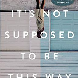 It's Not Supposed to Be This Way: Finding Unexpected Strength When Disappointments Leave You Shatter | Amazon (US)