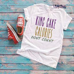 King Cake Calories Don't Count Shirt - Mardi Gras Shirt - King Cake Shirt - New Orleans Shirt | Etsy (US)