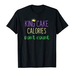 King Cake Calories Don't Count Shirt | Amazon (US)