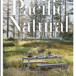 Pacific Natural : Simple Seasonal Entertaining - Walmart.com   Walmart (US)