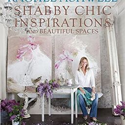 Rachel Ashwell's Shabby Chic Inspirations   Amazon (US)
