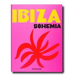 Ibiza Bohemia | Assouline