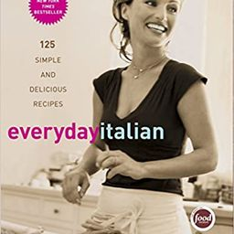 Everyday Italian: 125 Simple and Delicious Recipes | Amazon (US)