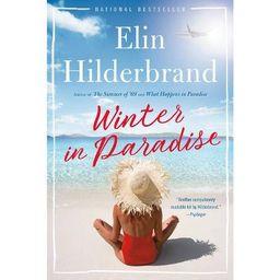 Winter in Paradise - by Elin Hilderbrand (Paperback) | Target