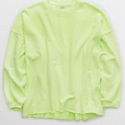 Aerie Sunday Soft Oversized Sweatshirt   American Eagle Outfitters (US & CA)