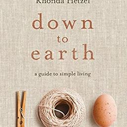Down to Earth: A Guide to Simple Living | Amazon (US)