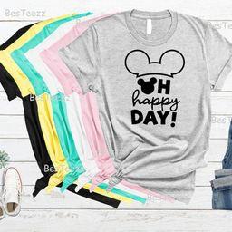 Disney Shirts For Women, Disney Family Shirts, Disney World Shirts, Oh Happy Day Disney Shirt, Wo...   Etsy (US)