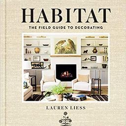 Habitat: The Field Guide to Decorating                       Hardcover                           ... | Amazon (US)