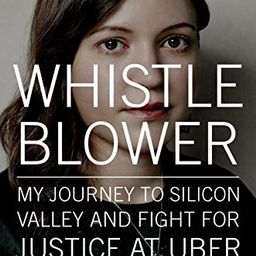 Whistleblower: My Journey to Silicon Valley and Fight for Justice at Uber | Amazon (US)