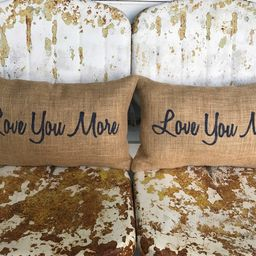 Love You More Love You Most Pair / Burlap Throw Pillow / Valentines Day Wedding Gift Painted Burl... | Etsy (US)