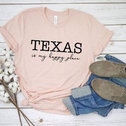 Texas is my happy place T-shirt - Texas shirt - Texas t-shirt - Unisex - Texas shirt - Texas gift... | Etsy (ES)