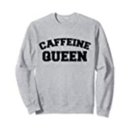 Coffee Sweatshirt for Women - Caffeine Queen Coffee Lover   Amazon (US)