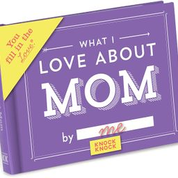 Knock Knock What I Love about Mom Fill in the Love Book Fill-in-the-Blank Gift Journal, 4.5 x 3.2... | Amazon (US)