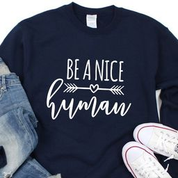 Be a nice human sweatshirt, unisex heavy blend crewneck sweatshirt   Etsy (CAD)