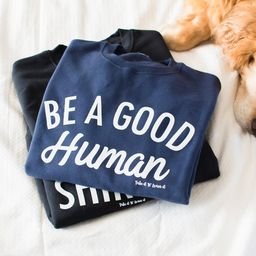 Be a Good Human | Crew Neck | Sweat Shirt | Navy Blue | Etsy (US)