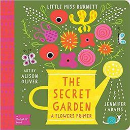 The Secret Garden: A BabyLit® Flowers Primer (BabyLit Primers)   Amazon (US)