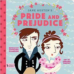 Pride & Prejudice: A BabyLit® Storybook   Amazon (US)