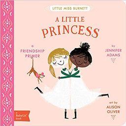 A Little Princess: A BabyLit® Friendship Primer (BabyLit Primers)   Amazon (US)