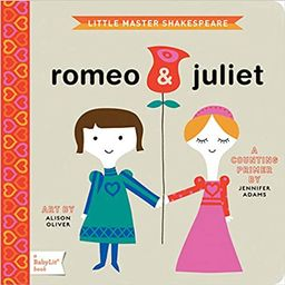 Romeo & Juliet: A BabyLit® Counting Primer (BabyLit Primers)   Amazon (US)
