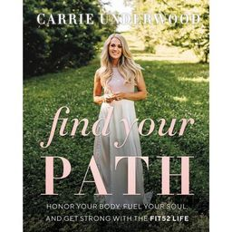Find Your Path - by Carrie Underwood (Hardcover)   Target