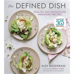 The Defined Dish - by  Alex Snodgrass (Hardcover)   Target