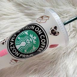 I Run on Amazon Prime & Coffee   Custom Starbucks Cup   Etsy (US)