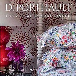 D. Porthault: The Art of Luxury Linens                                                           ...   Amazon (US)
