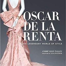 Oscar de la Renta: His Legendary World of Style                                                  ... | Amazon (US)