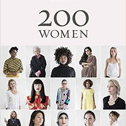 200 Women: Who Will Change The Way You See The World (Personal Growth Books for Women, Coffee Tab... | Amazon (US)