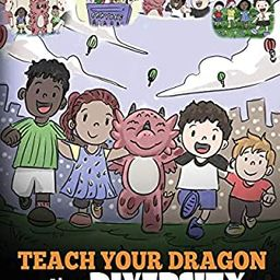 Teach Your Dragon About Diversity: Train Your Dragon To Respect Diversity. A Cute Children Story ... | Amazon (US)