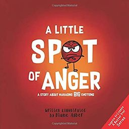 A Little SPOT of Anger: A Story About Managing BIG Emotions | Amazon (US)