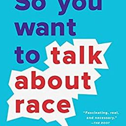 So You Want to Talk About Race | Amazon (US)