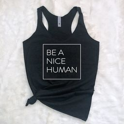Be a Nice Human - Woman's Tank Top - Workout Tank - Athleisure - Navy - White - Pink - Black   Etsy (US)