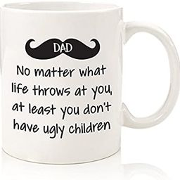 Dad No Matter What/Ugly Children Funny Coffee Mug - Best Fathers Day Gifts for Dad - Gag Gifts fr...   Amazon (US)