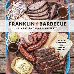 Franklin Barbecue : A Meat-Smoking Manifesto [A Cookbook] | Walmart (US)