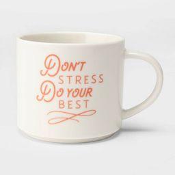 16oz Stoneware Don't Stress Do Your Best Mug Cream - Threshold™   Target