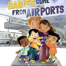 Babies Come From Airports | Amazon (US)