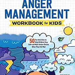 Anger Management Workbook for Kids: 50 Fun Activities to Help Children Stay Calm and Make Better ... | Amazon (US)