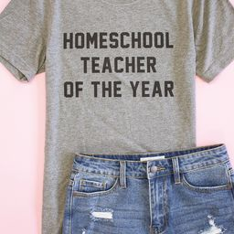HomeSchool Teacher of the Year Graphic Grey Tee | The Pink Lily Boutique