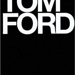 Tom Ford    Hardcover – November 4, 2008   Amazon (US)