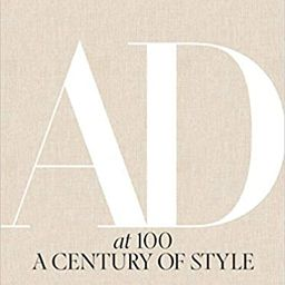 Architectural Digest at 100: A Century of Style    Illustrated Edition | Amazon (US)