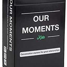 OUR MOMENTS Kids: 100 Thought Provoking Conversation Starters for Great Parent-Child Relationship... | Amazon (US)