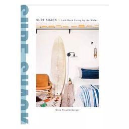 Surf Shack - by  Nina Freudenberger & Heather Summerville (Hardcover)   Target